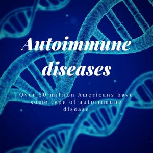 Top Triggers of Autoimmune Disease