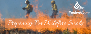 Preparing For Wildfire Smoke