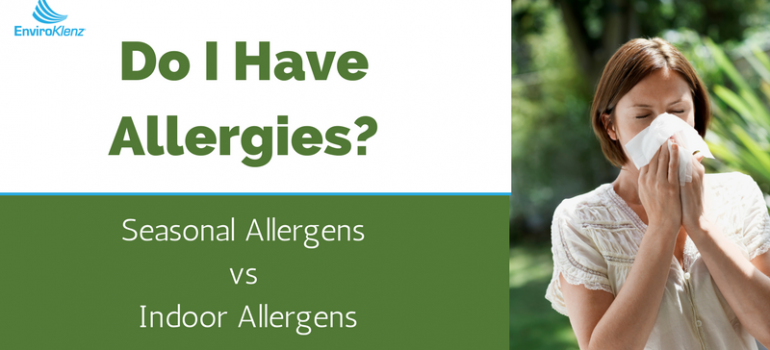 Do I Have Allergies- Seasonal Allergens vs Indoor Allergens