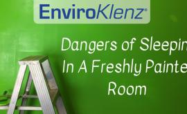 Dangers of Sleeping In A Freshly Painted Room