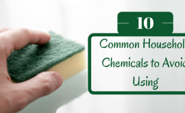 Common Household Chemicals to Avoid Using