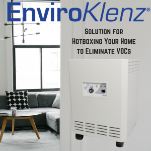 Hotbox Your Home to Eliminate VOCs