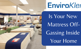 Is Your New Mattress Off-Gassing Inside Your Home